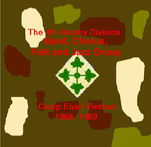 the 4th infantry division band chorus folk group jazz group and 4th i ...